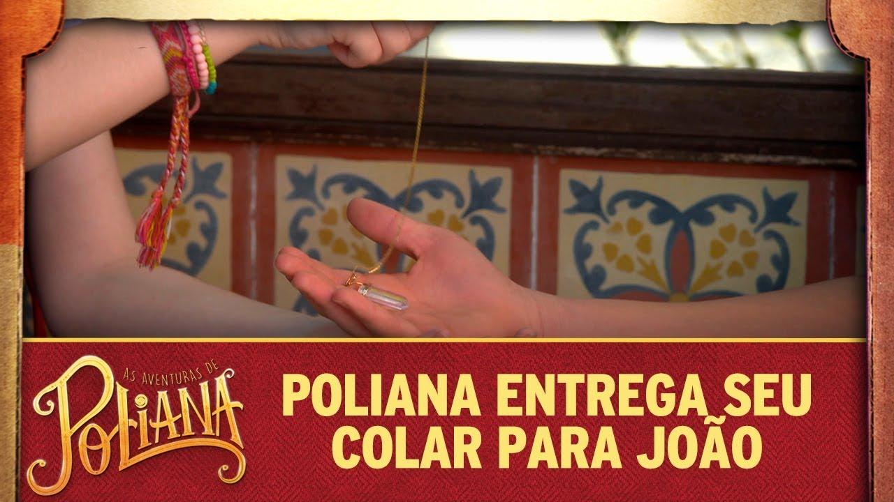 Poliana entrega seu colar para João | As Aventuras de Poliana