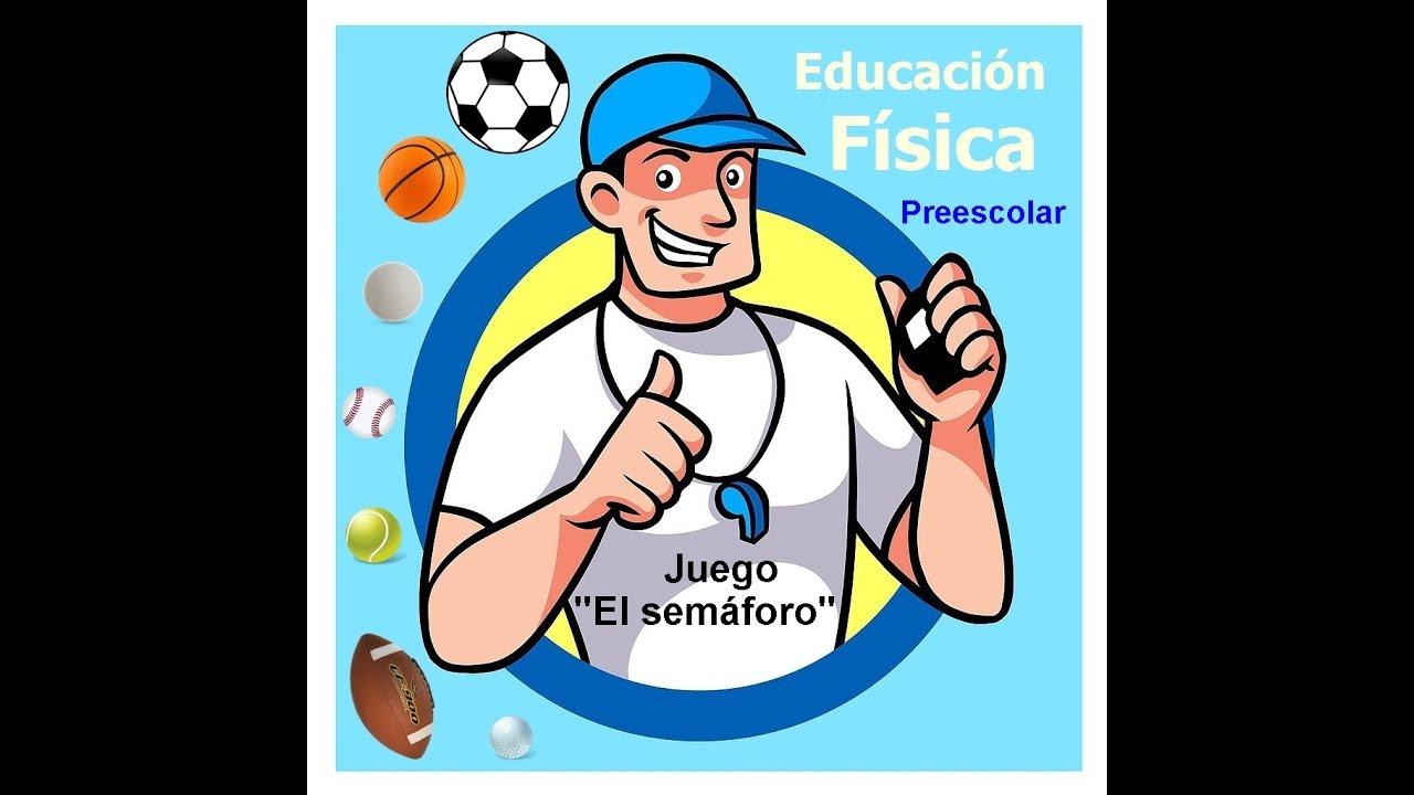 Educación Física Preescolar El Semáforo Youtube