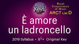 È amore un ladroncello.  Bb+  RCM: ARCT  (karaoke piano)  WITH LYRICS