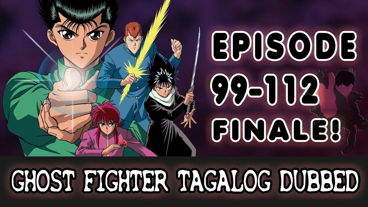 Download Ghost Fighter (TAGALOG) - Episode 99-112 Last Episode