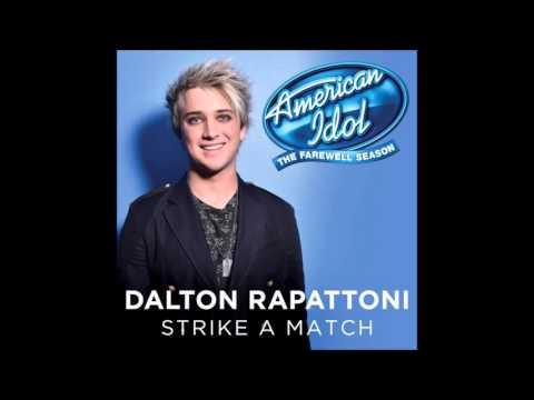 Dalton Rapattoni - Strike a Match