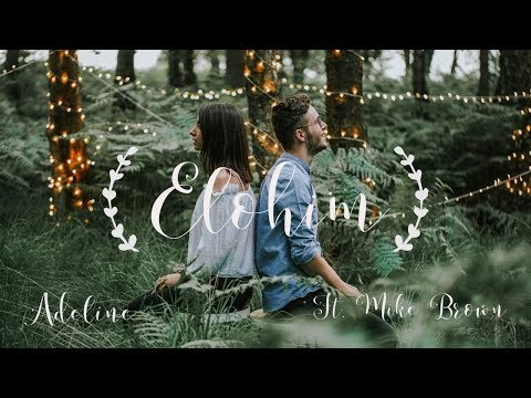 Elohim - Adeline ft. Mike Brown | Official Video |