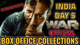 WAR BOX OFFICE COLLECTION DAY 5 | INDIA | OFFICIAL | HRITHIK ROSHAN | TIGER SHROFF | BLOCKBUSTER
