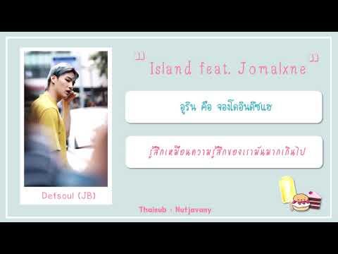 [THAISUB] Defsoul (GOT7 JB) - Island feat. Jomalxne