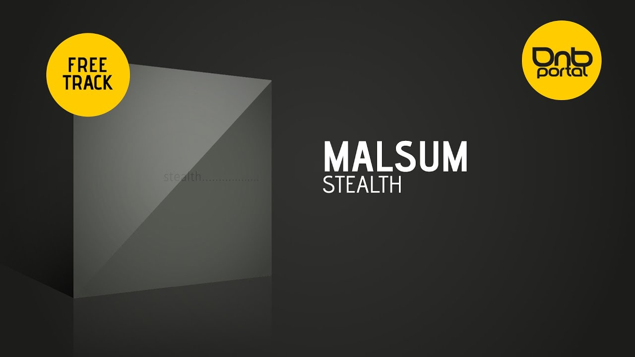Page 1 | Malsum - Stealth [Drum and Bass / DnB - Video & Free Download]. Topic published by Trony in Free Productions (Music Floor).