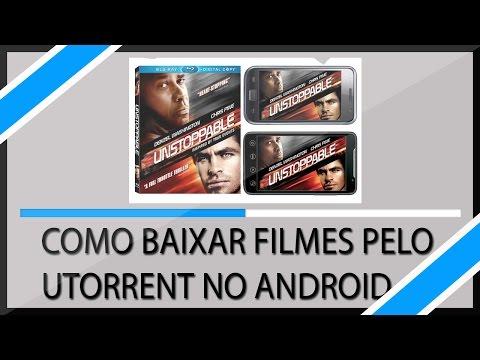 Como Baixar Filmes pelo UTorrent no Seu Android