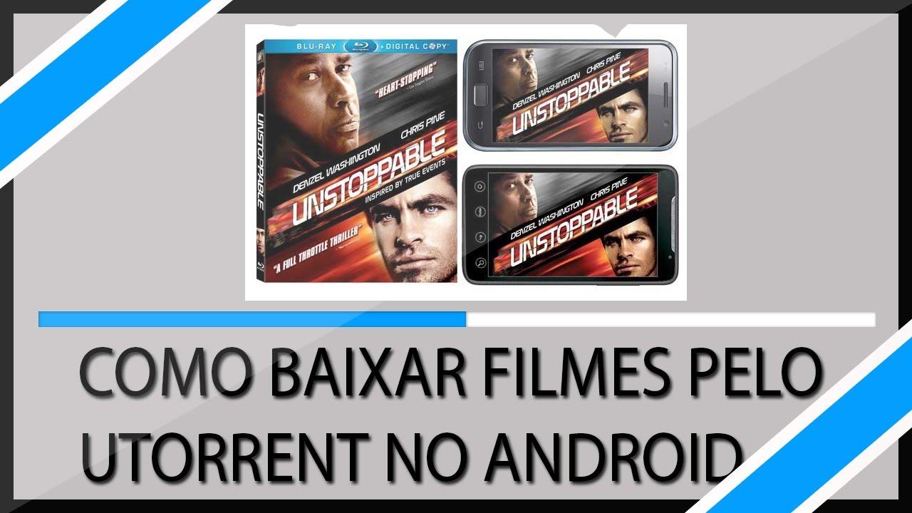 baixar filmes utorrent android