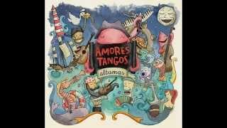 Amores Tangos - Los Cosos De Al Lao