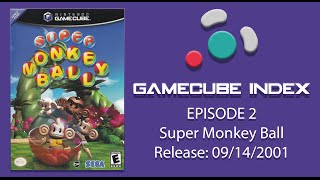GCNdex - Super Monkey Ball [002]