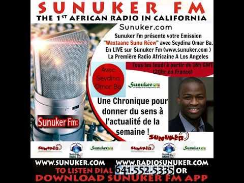 Waxtaane Sunuréew sur Sunuker Fm avec Seydina Omar Ba   Episode 7