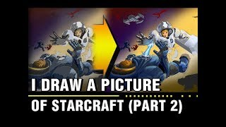 I draw a picture of starcraft (part 2)