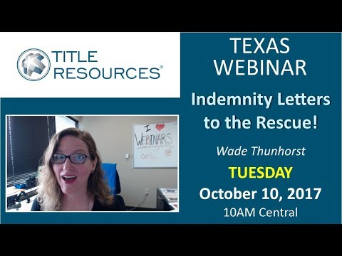 Texas Webinar: Indemnity Letters... to the Rescue! (October 2017)