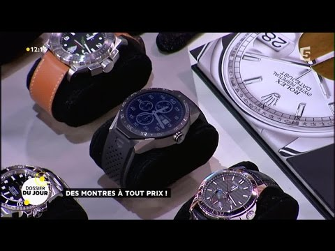 Dossier du Jour : Des montres à tout prix
