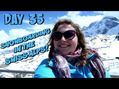 SNOWBOARDING IN THE SWISS ALPS! | EUROPE TRAVEL VLOG | DAY 35