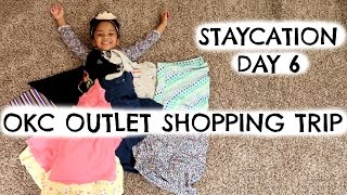 VLOG 53| STAYCATION DAY 6  OKLAHOMA CITY OUTLET SHOPPING
