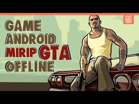5 GAME ANDROID OFFLINE MIRIP GTA TERBAIK 2019
