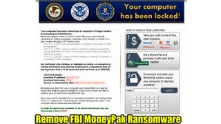 Remove FBI MoneyPak Ransomware