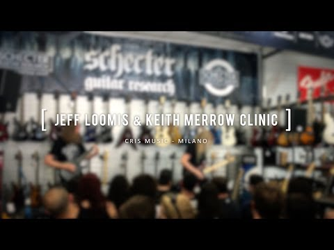 JEFF LOOMIS & KEITH MERROW CLINIC 2017 @ CRIS MUSIC