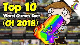 Top 10 Worst Games Ever (of 2018)