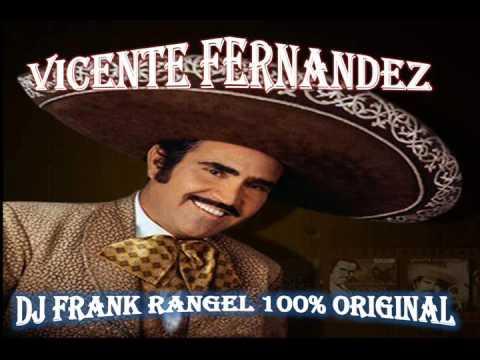 vicente fernandez millones de gracias (dj frank rangel)