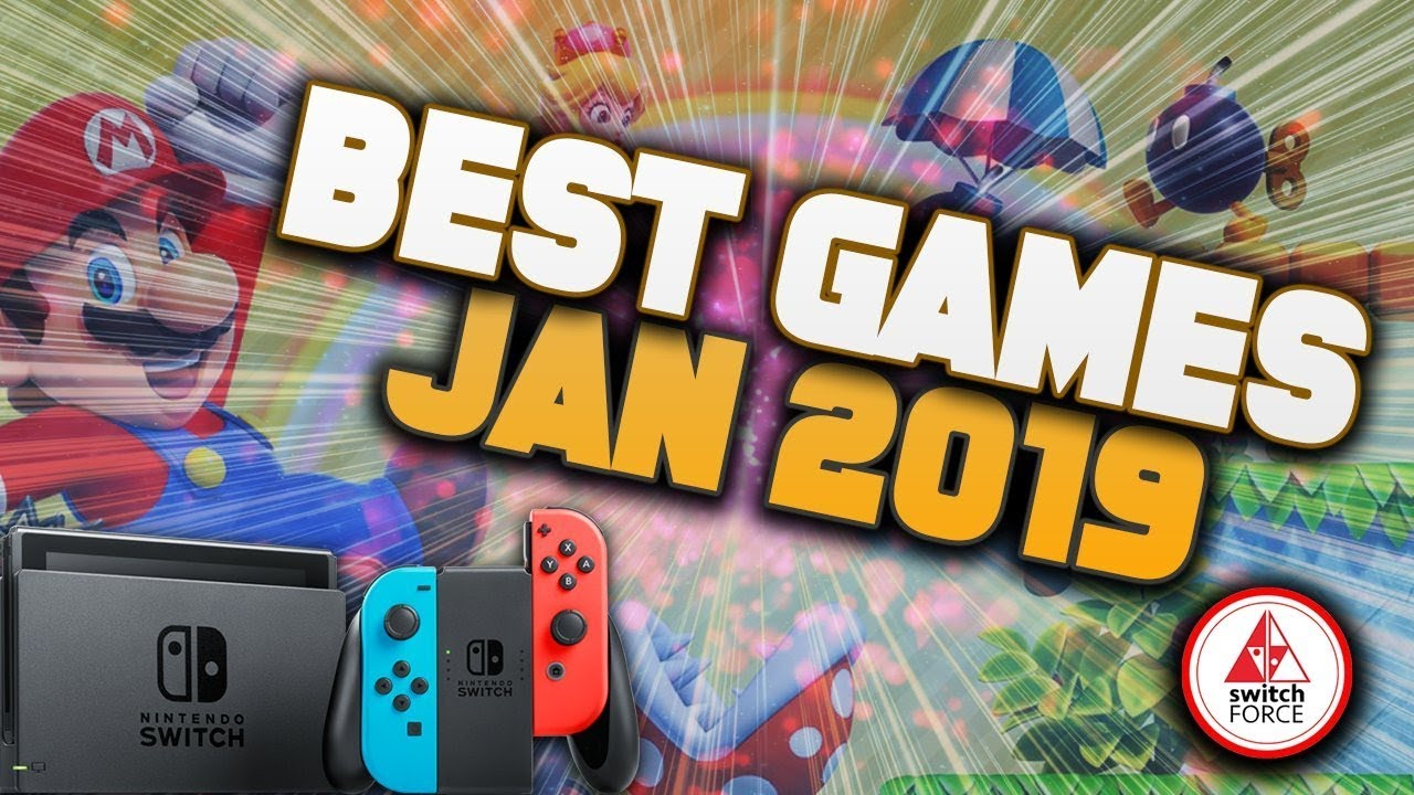 The Top New Switch Games January 2019 Youtube