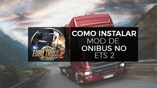 Como instalar o ônibus no Euro Truck Simulator 2