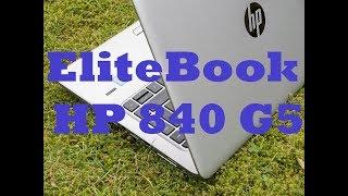Обзор ноутбука HP EliteBook 840 G5