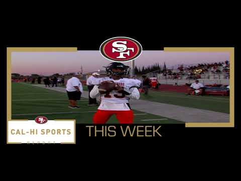 This Week on 49ers Cal-Hi Sports Report... Show 17 121717