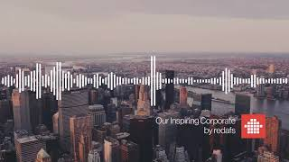 Our Inspiring Corporate (Free Download Background Music)