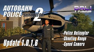 Autobahn Police Simulator 2 Update 1.0.16 - Police Helicopter, Shooting Range, Speed Camera