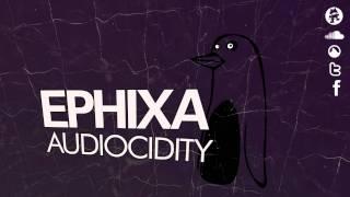 Audiocidity - Ephixa (Hard Dance)