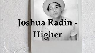Joshua Radin - Higher (Lyric Video)