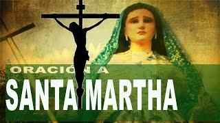 Oración Para Peticiones Muy Urgentes a Santa Martha