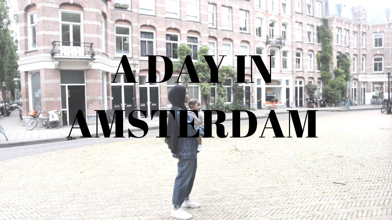 A day in Amsterdam - My Messy Storage || Travel