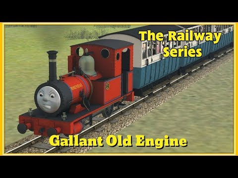 The Railway Series: Gallant Old Engine