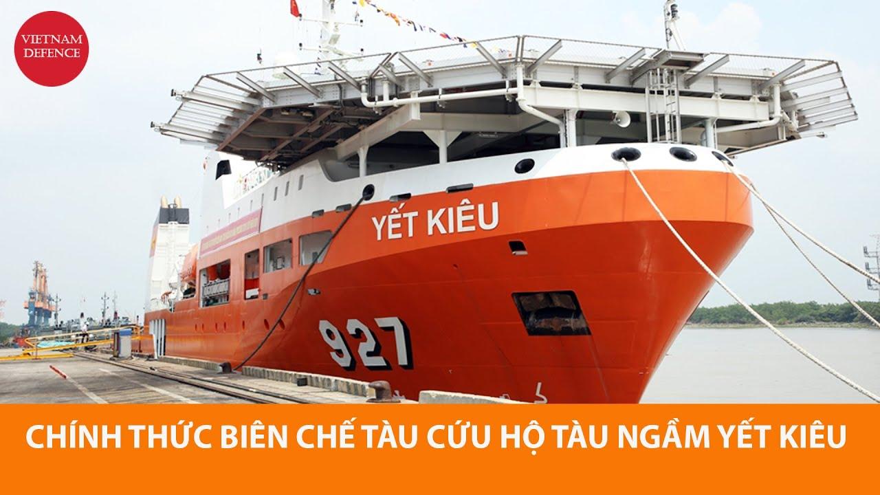 Hải quân Việt Nam biên chế tàu cứu nạn tàu ngầm Yết Kiêu 927 - Nhiều tin vui quá