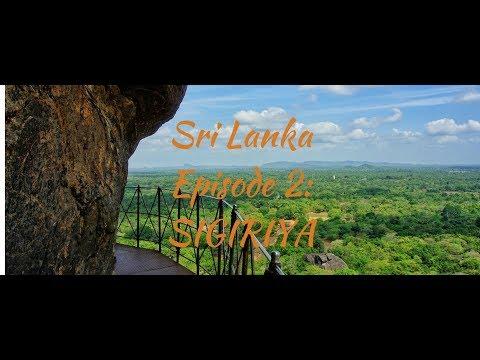 Sri Lanka - Episode 2: Sigiriya Rock