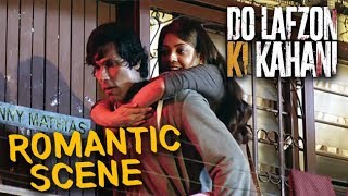 Randeep Hooda Drops Kajal Aggarwal At Home | Do Lafzon Ki Kahani | Romantic Scene | HD