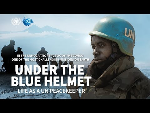 Under the Blue Helmet: Life as a UN Peacekeeper in the Democratic Republic of the Congo