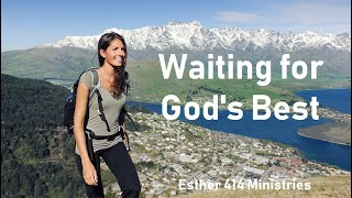 Waiting for God's Best! Daily Devotional for Women.