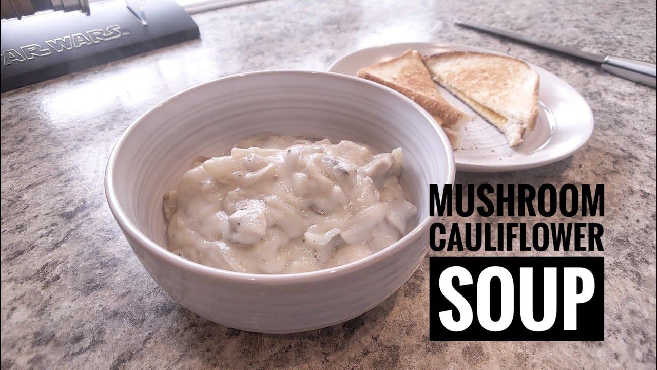 Mushroom Cauliflower Soup Vegan Youtube