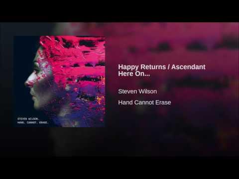 Happy Returns / Ascendant Here On...