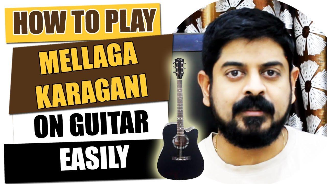 Mellaga Karagani | Varsham - Guitar Tutorial - Telugu Guitar Songs