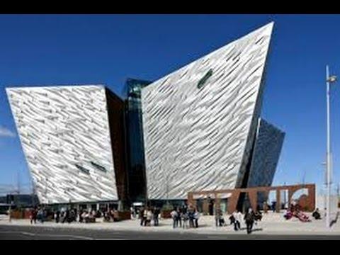 Belfast. Ireland * Titanic MuseumTour * August 2015