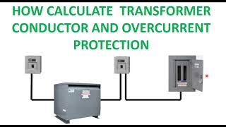 Paano magcompute ng transformer overcurrent protection at wire size