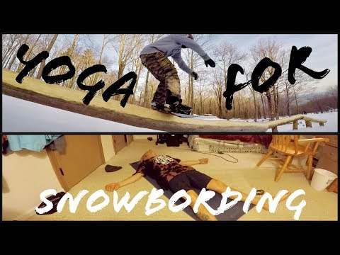 BEGINNERS YOGA for SNOWBOARDING TIPS and HELP