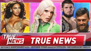 Jeffree star has been robbed of $2.5m worth products. beyoncé was kissed in public by another celebrity. conor mcgregor again insulted khabib but this...