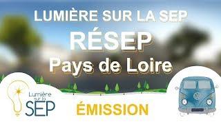 Lumière sur la SEP - Réseau Résep Pays de Loire