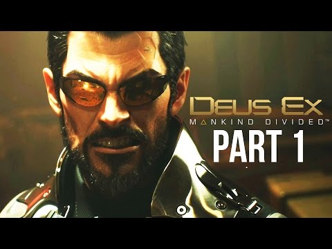Deus Ex Mankind Divided Gameplay Walkthrough Part 1 - INTRO (PS4/Xbox One Gameplay)