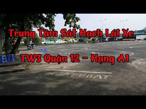 Trung Tâm Sát Hạch Lái Xe TW3 Quận 12  -  Hạng A1